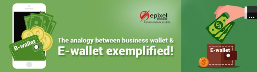 The analogy between business wallet & E-wallet exemplified