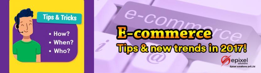 E-commerce Tips & new trends
