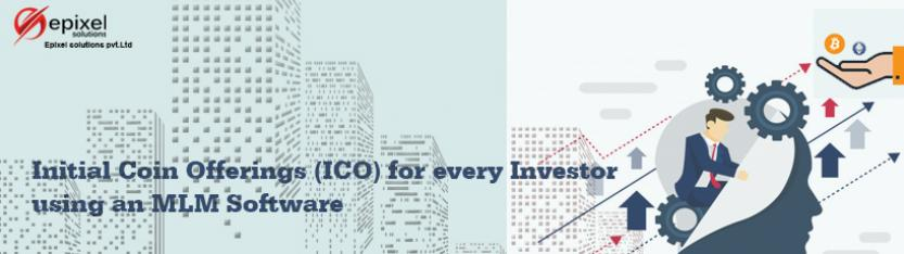 Initial Coin Offerings (ICO) for every Investor using an MLM Software