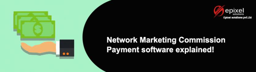 Marketing Business Commission payment through Epixel Network Marketing Software